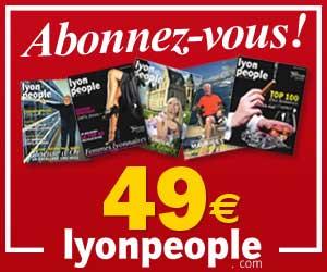Cliquez pour vous abonner à Lyon People