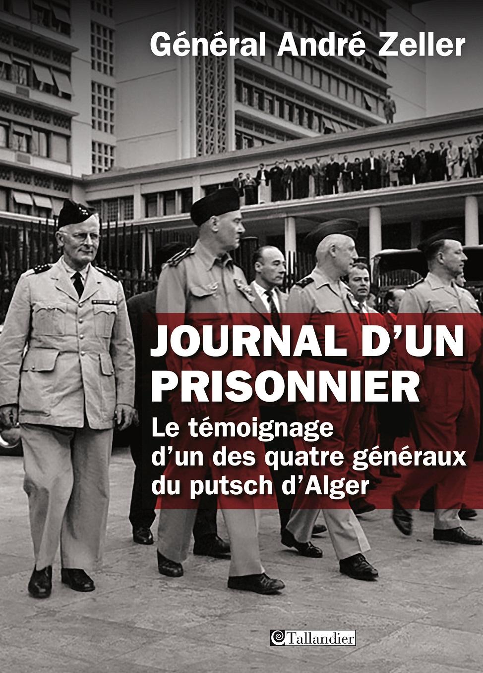 L'histoire du putsch d'Alger dans sa vérité et sa noblesse