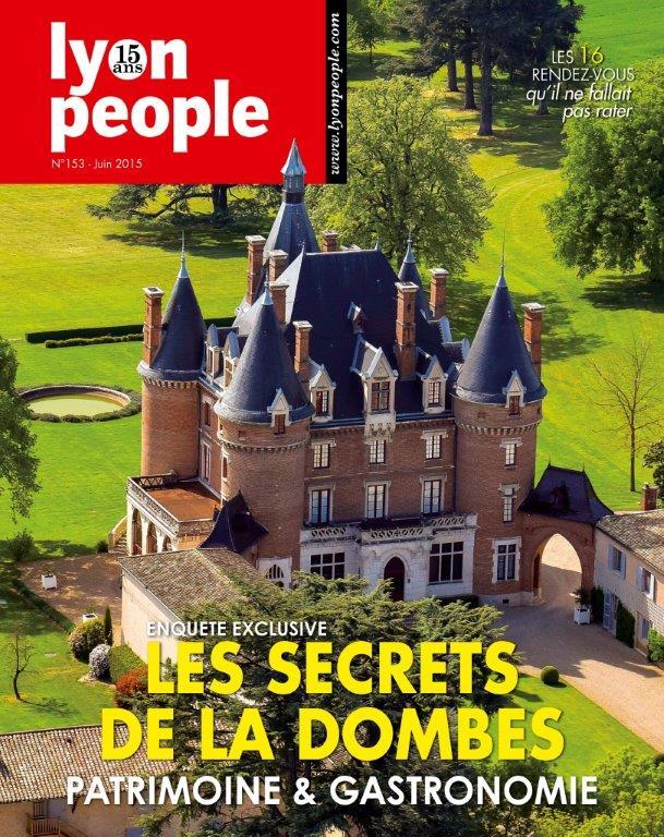 Lyon People spécial Patrimoine. Les secrets de la Dombes