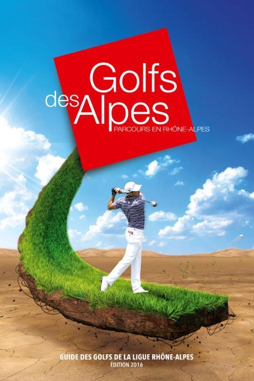 Golfs des Alpes 2016. La saison est lancée !