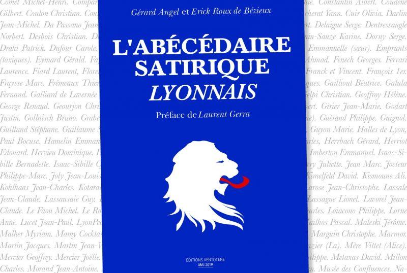 «Abécédaire satirique lyonnais». L'arnaque de l'été littéraire selon Jacques Bruyas