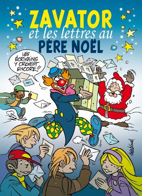 Zavator et les lettres au Père Noël