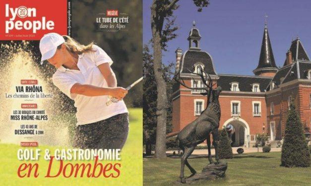 Golf, gastronomie, châteaux… le nouveau Lyon People vous emmène en Dombes
