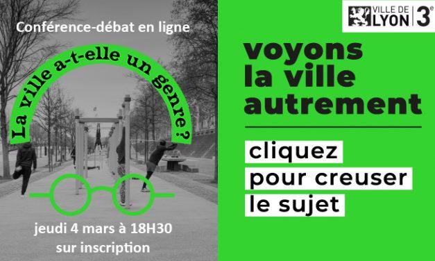 Série #Lyon écolo. La genre du ville passée au scanner