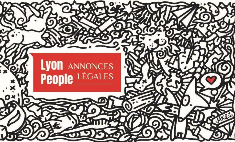 Lyonpeople.com habilité à publier les annonces judiciaires et légales